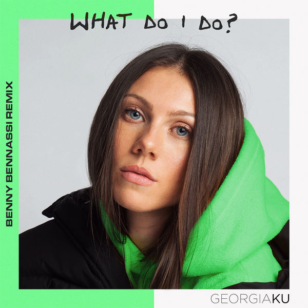 Georgia Ku - What Do I Do? (Benny Benassi Remix)