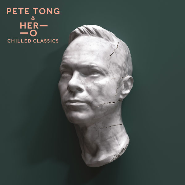 Pete Tong - Chilled Classics