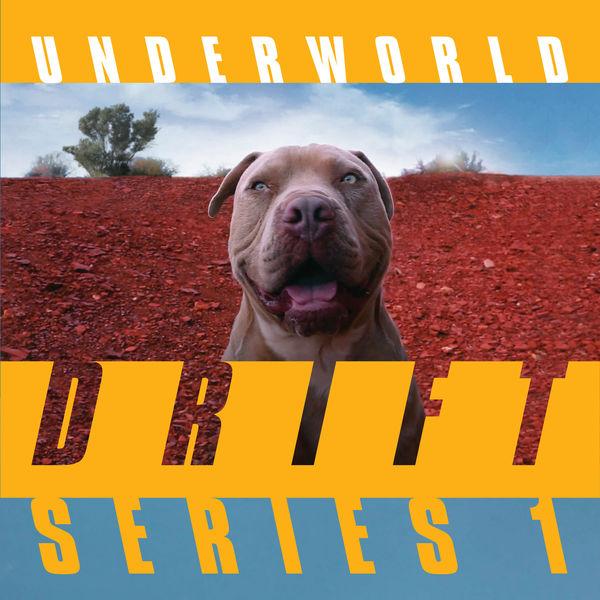 Underworld - DRIFT Series 1
