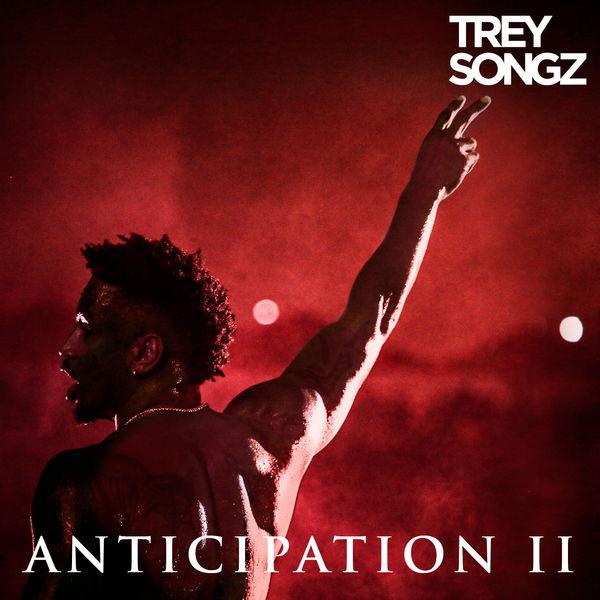 Trey Songz - Anticipation II