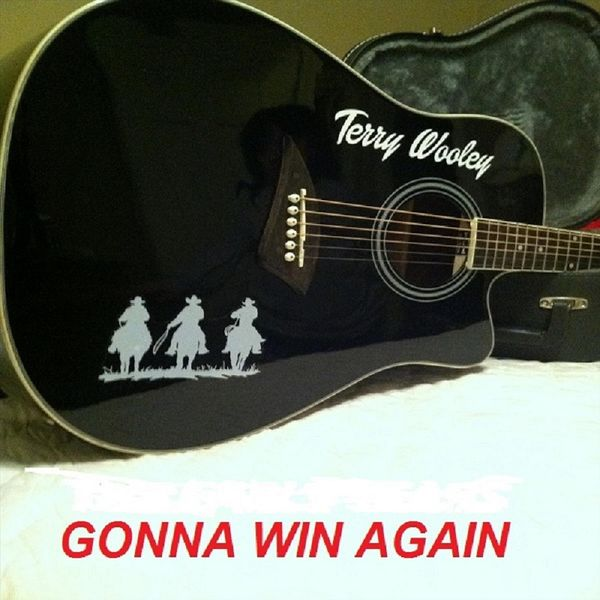 Terry Wooley - Gonna Win Again