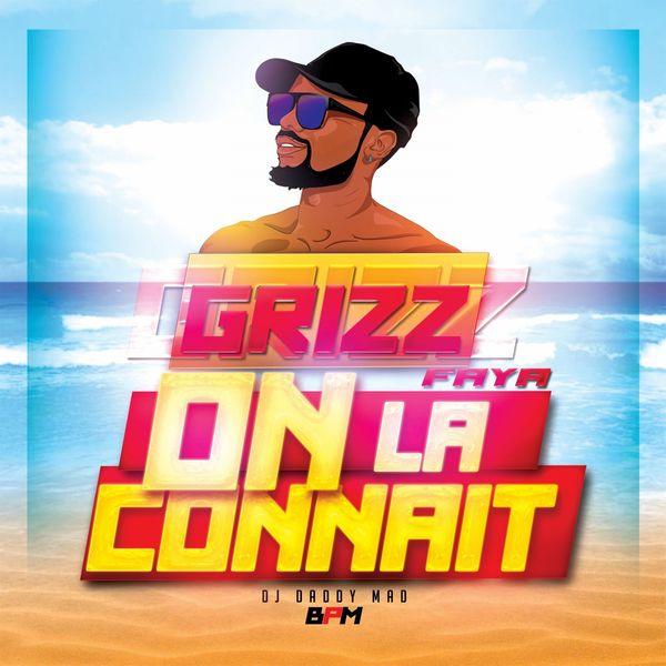 Grizz faya - On la connaît (Radio Edit)