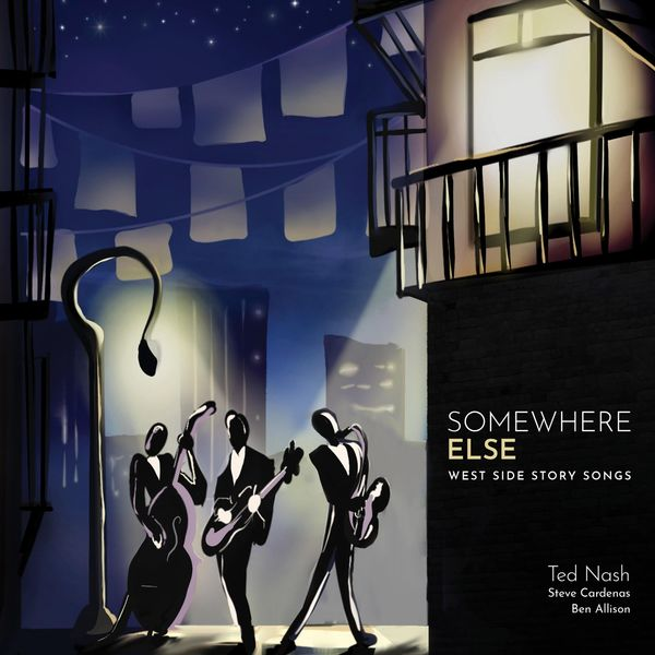 Ted Nash - Somewhere Else: West Side Story Songs