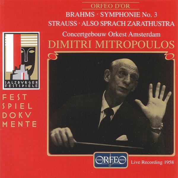 Royal Concertgebouw Orchestra - Brahms: Symphony No. 3 in F Major, Op. 90 - Strauss: Also sprach Zarathustra, Op. 30, TrV 176 (Live)