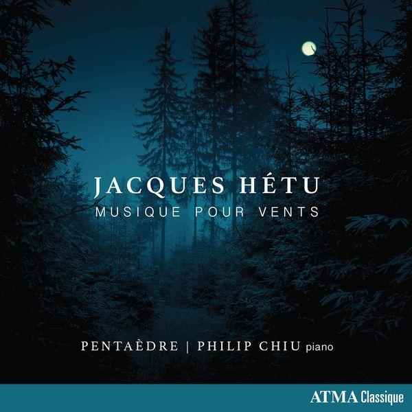 Pentaedre - Hétu: Musique pour vents