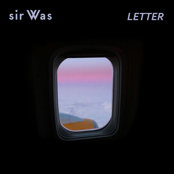 sir Was - Letter