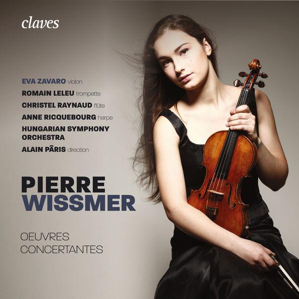 Eva Zavaro - Pierre Wissmer: Œuvres concertantes
