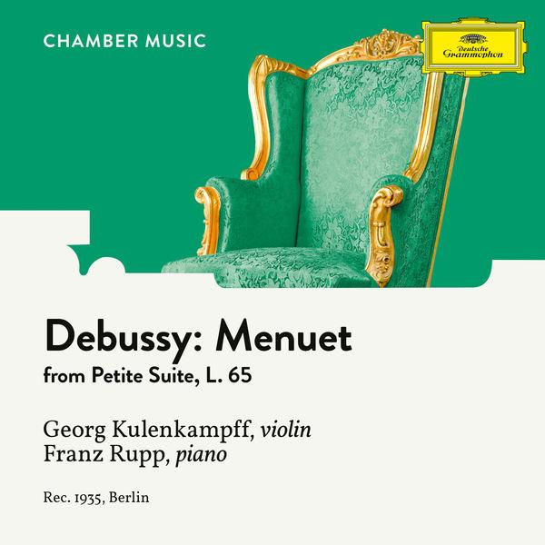 Georg Kulenkampff - Debussy: Petite Suite, L. 65: 3. Menuet