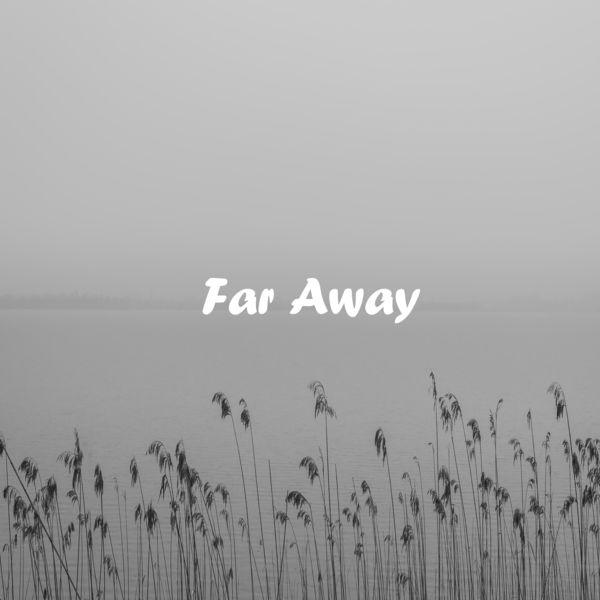 GonnaB - Far Away