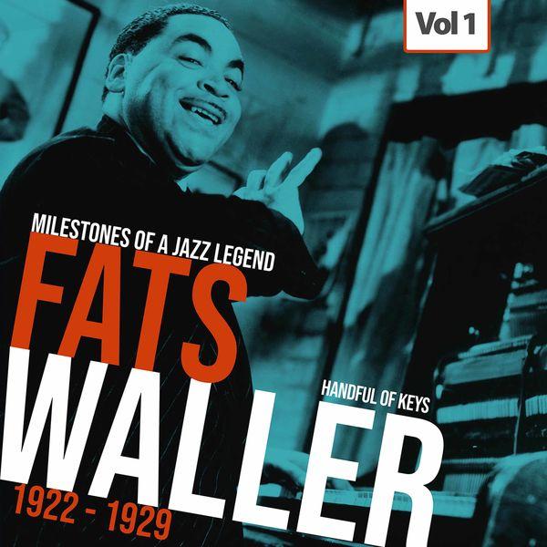 Fats Waller - Milestones of a Jazz Legend - Fats Waller, Vol. 1