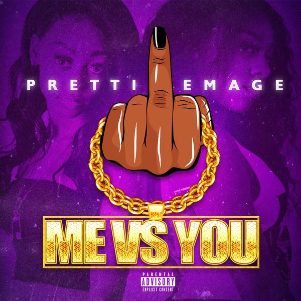 Pretti Emage|Me vs You
