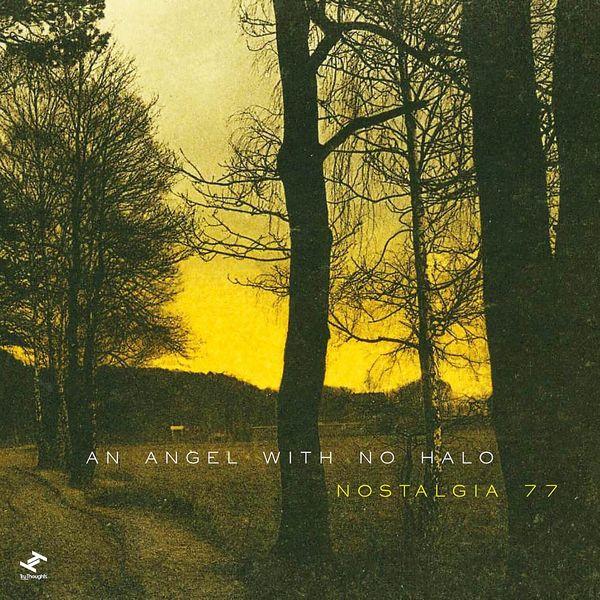 Nostalgia 77 Octet - An Angel With No Halo