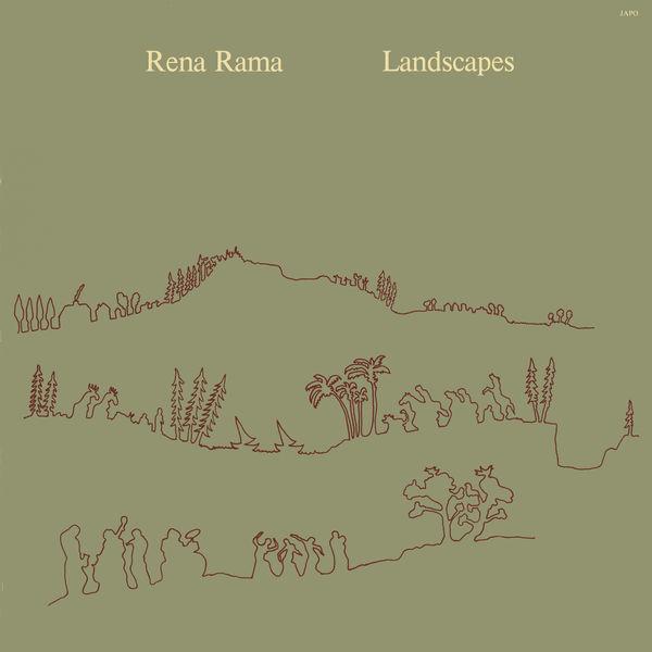 Rena Rama - Landscapes