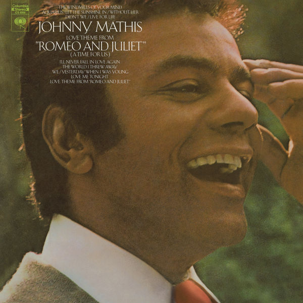 Johnny Mathis - Love Theme from Romeo & Juliet
