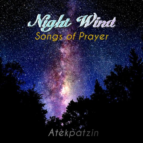 Atekpatzin - Night Wind