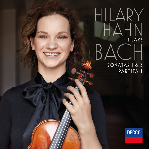 Hilary Hahn - Bach: Violin Sonatas Nos. 1 & 2 - Partita No. 1