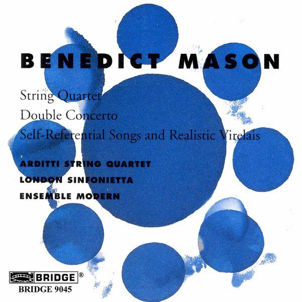 Arditti Quartet - Benedict Mason: Chamber Works
