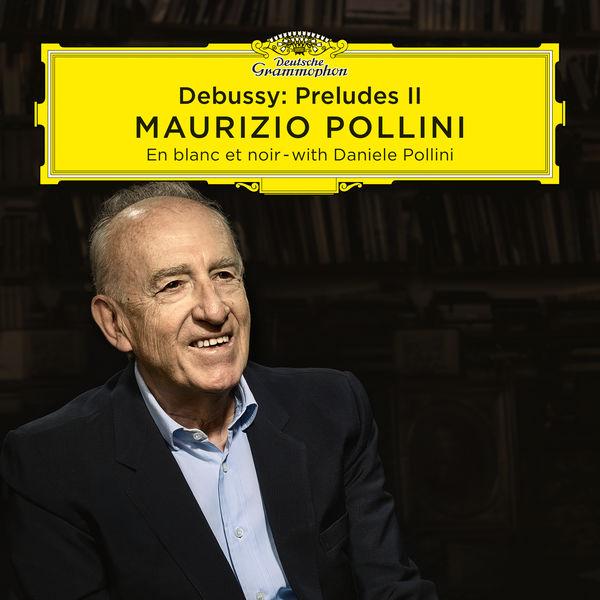 Maurizio Pollini Debussy: Préludes II
