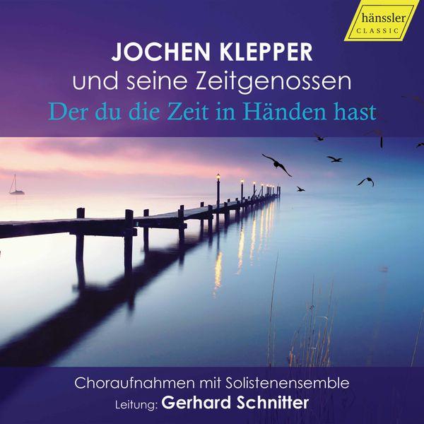 Jochen Klepper - Der du die Zeit in Händen hast