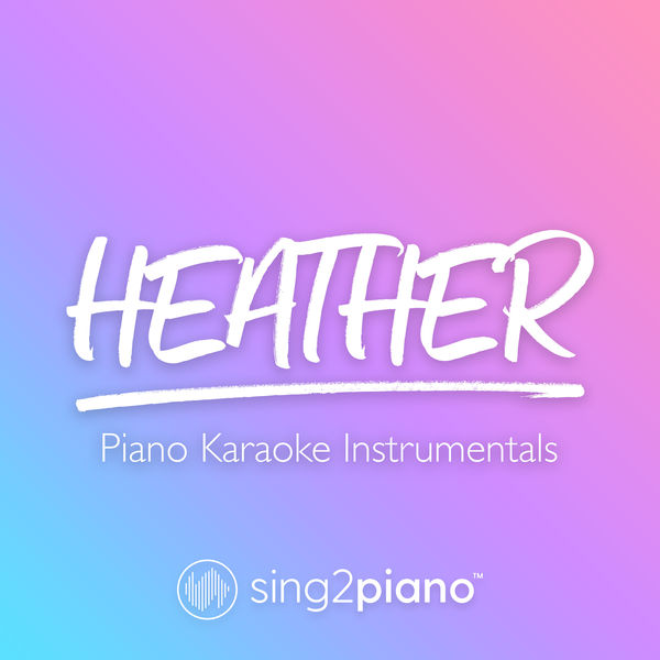 Sing2Piano - Heather