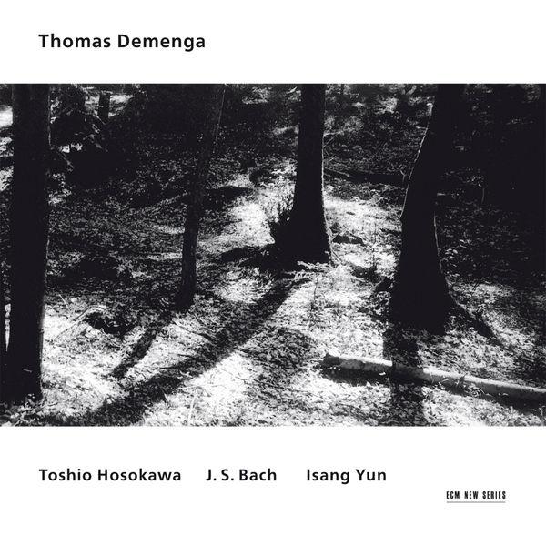 Thomas Demenga - Toshio Hosokawa / J.S. Bach / Isang Yun
