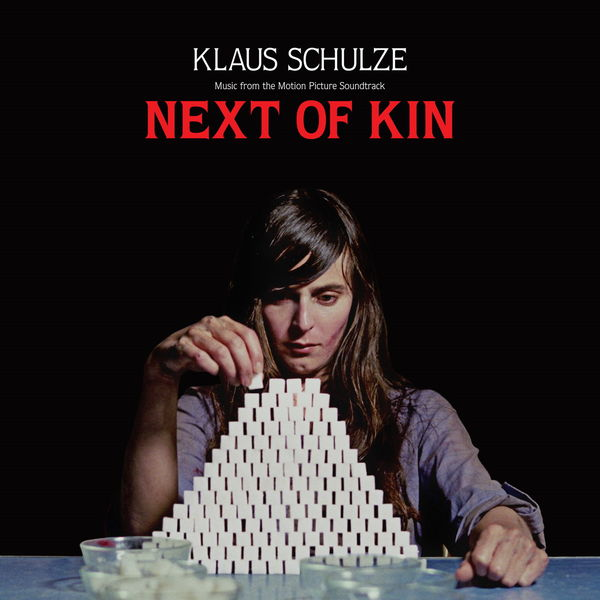Klaus Schulze - Next of Kin (Music from the Motion Picture Soundtrack)