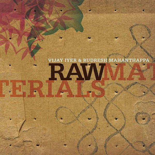 Vijay Iyer - Raw Materials
