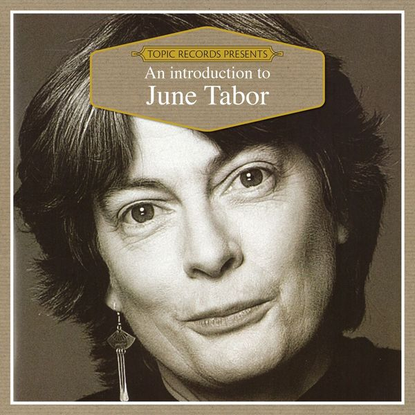 June Tabor - An Introduction to June Tabor