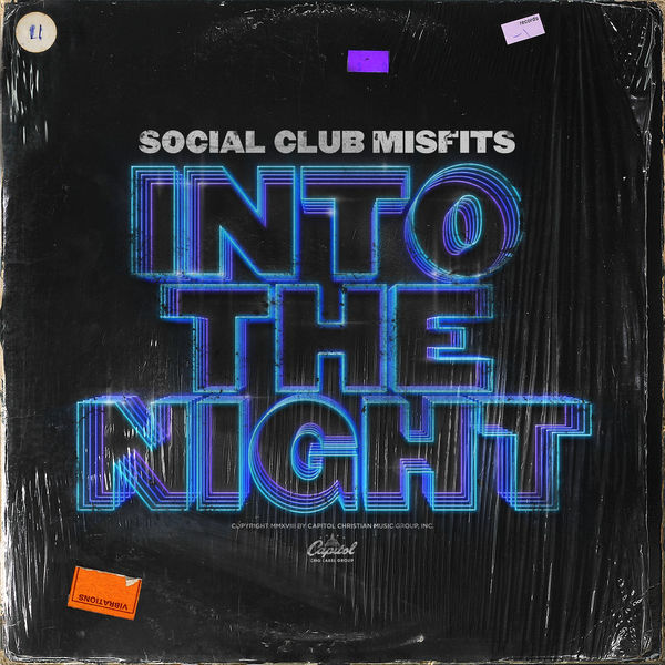 Into The Night | Social Club Misfits – Download and listen to the album