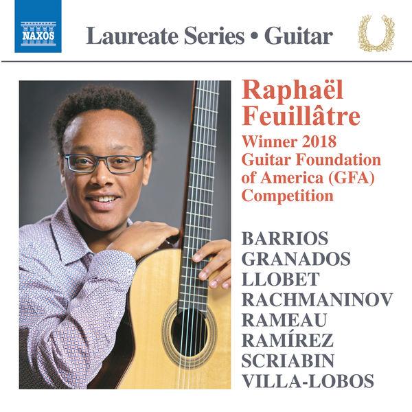 Raphaël Feuillâtre - Guitar Recital: Raphaël Feuillâtre