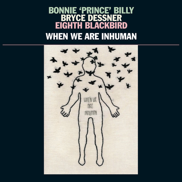 "Bonnie ""Prince"" Billy, Bryce Dessner, & Eighth Blackbird - New Partner"