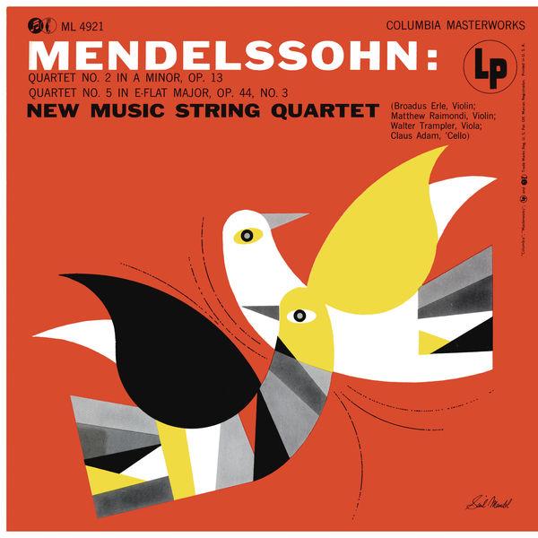 New Music String Quartet - Mendelssohn-Bartholdy: String Quartet No. 2 & No. 5 (Remastered)