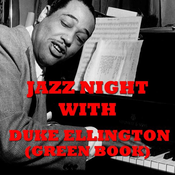 Duke Ellington - Jazz Night with Duke Ellington (Green Book)