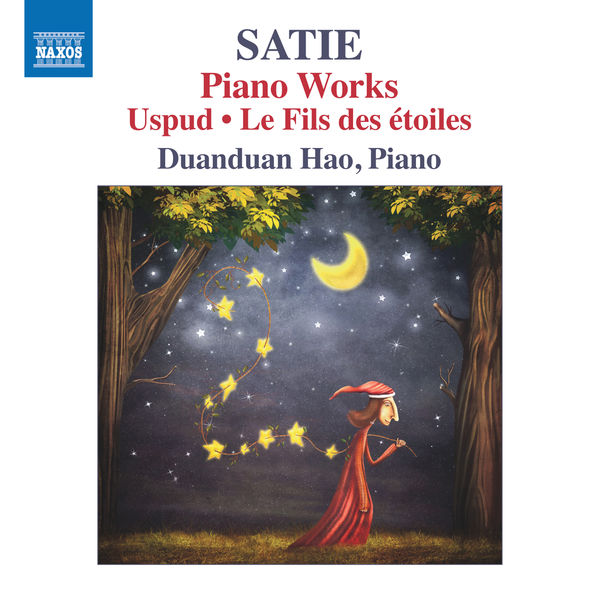 Duanduan Hao - Satie: Piano Works