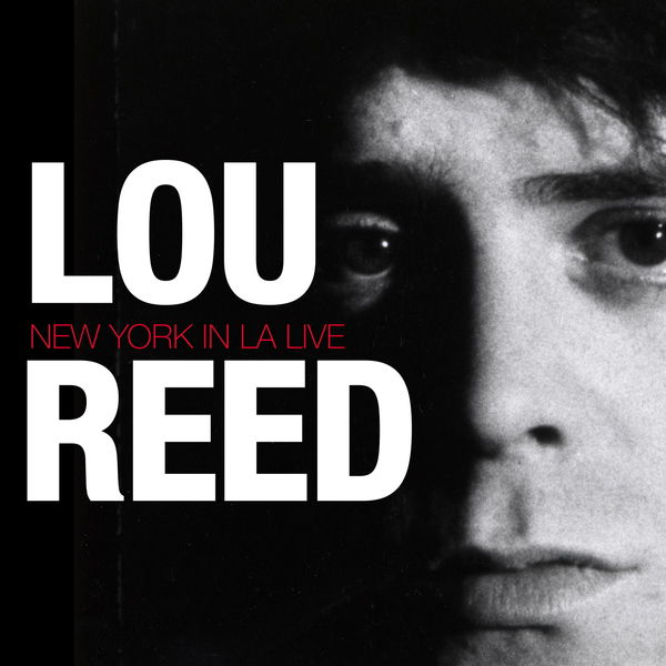 Lou Reed - Lou Reed - New York in La (Live)