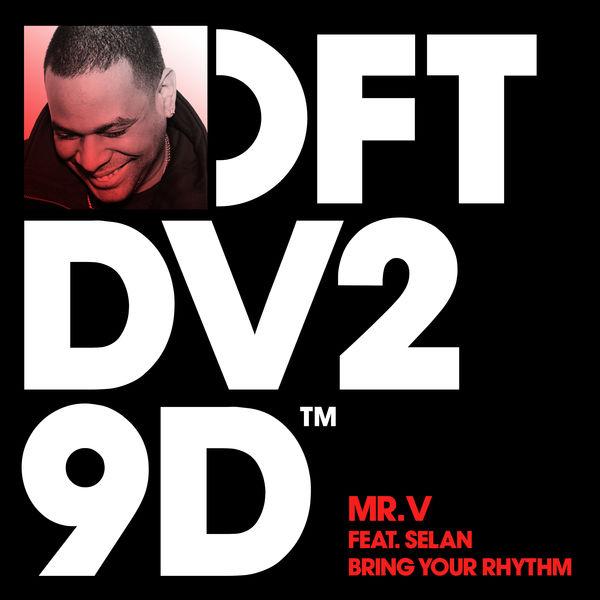 Mr. V - Bring Your Rhythm (feat. Selan)