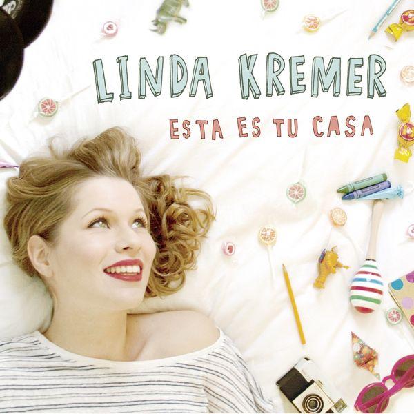 Linda Kremer|Esta es tu casa