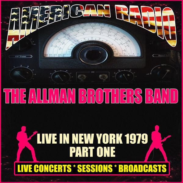 The Allman Brothers Band - Live in New York 1979 - Part One