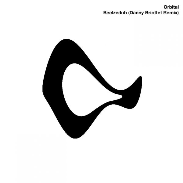 Orbital - Beelzedub (Danny Briottet Mix)