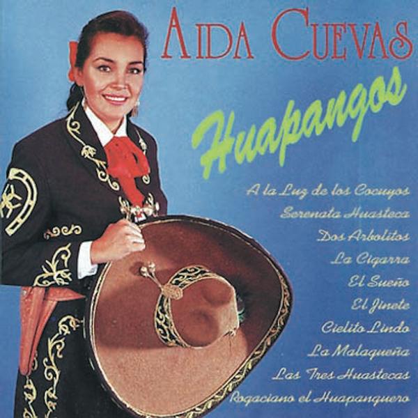 Aida Cuevas - Huapangos