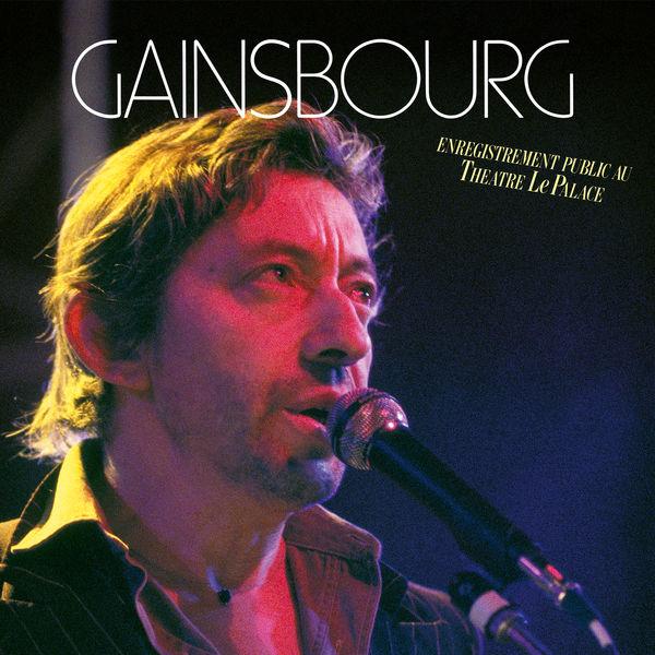 Serge Gainsbourg - Enregistrement public au Théâtre Le Palace