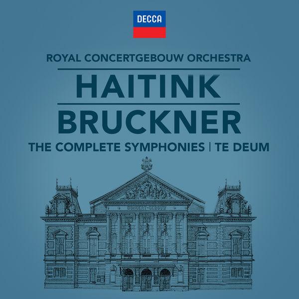 Bernard Haitink - Bruckner: The Symphonies