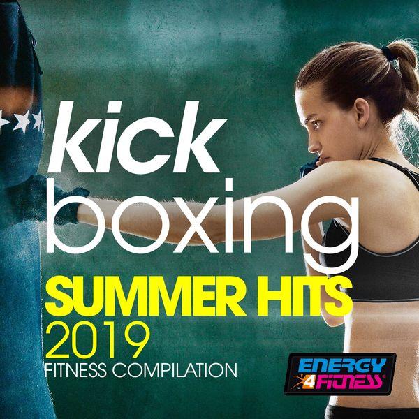 Various Artists - Kick Boxing Summer Hits 2019 Fitness Compilation