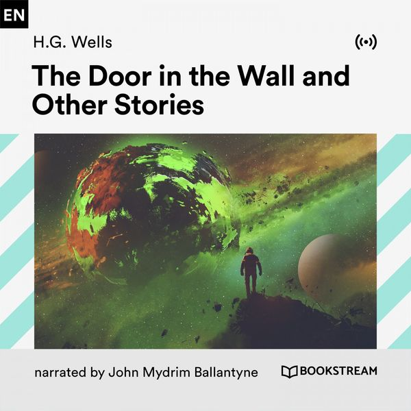 Bookstream Audiobooks - The Door in the Wall and Other Stories