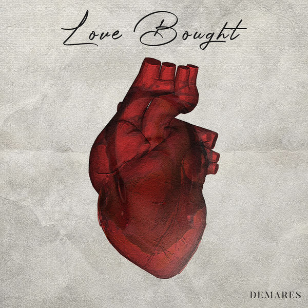 Demares - Love Bought