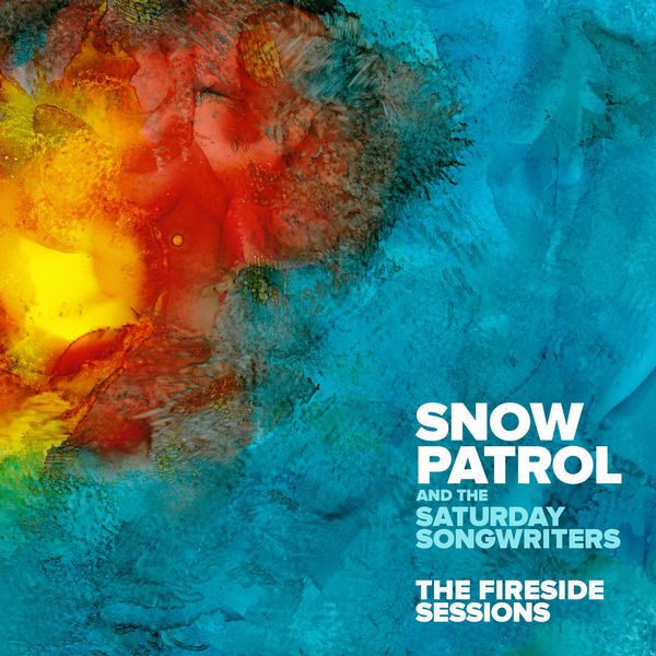 Snow Patrol - The Fireside Sessions