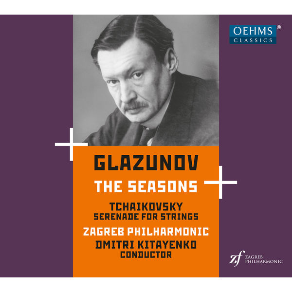 Zagreb Philharmonic Orchestra - Glazunov: The Seasons, Op. 67 - Tchaikovsky: Serenade for Strings, Op. 48