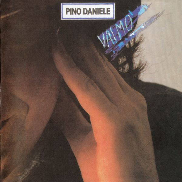 Pino Daniele - Vai mo' (Remastered Version)