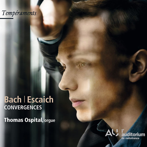Thomas Ospital - Convergences (Bach, Escaich, Ospital)