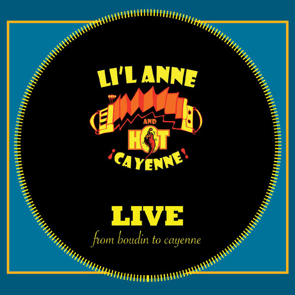 Li'l Anne and Hot Cayenne - From Boudin to Cayenne (Live)